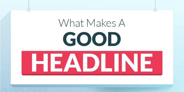 In bold letters: What makes a good headline?